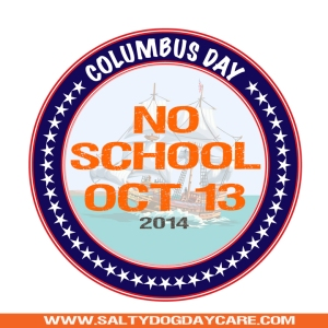 Salty Dog Daycare closed on columbus day